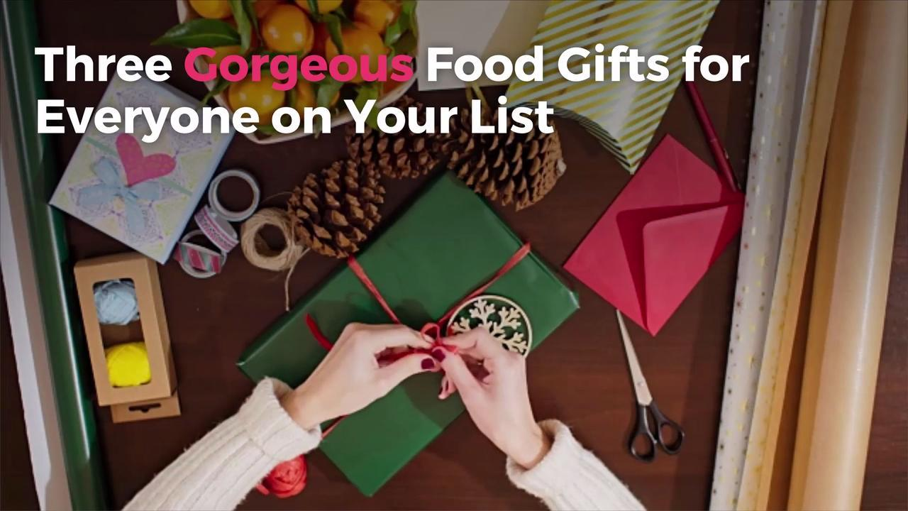 Three Gorgeous Food Gifts for Everyone on Your List