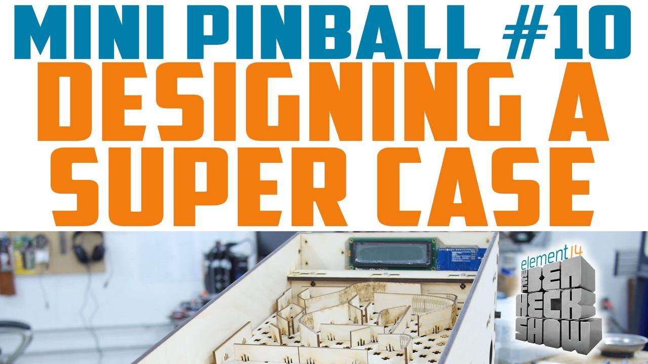 Ben Heck's mini pinball game: