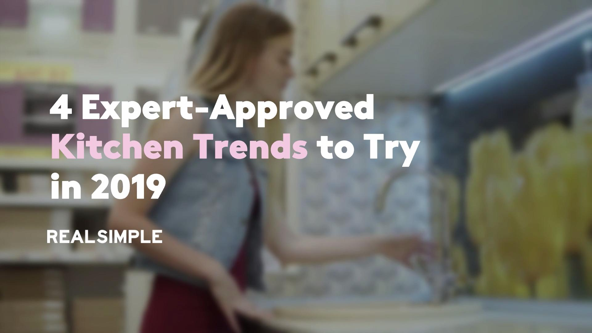 4 Expert-Approved Kitchen Trends to Try in 2019