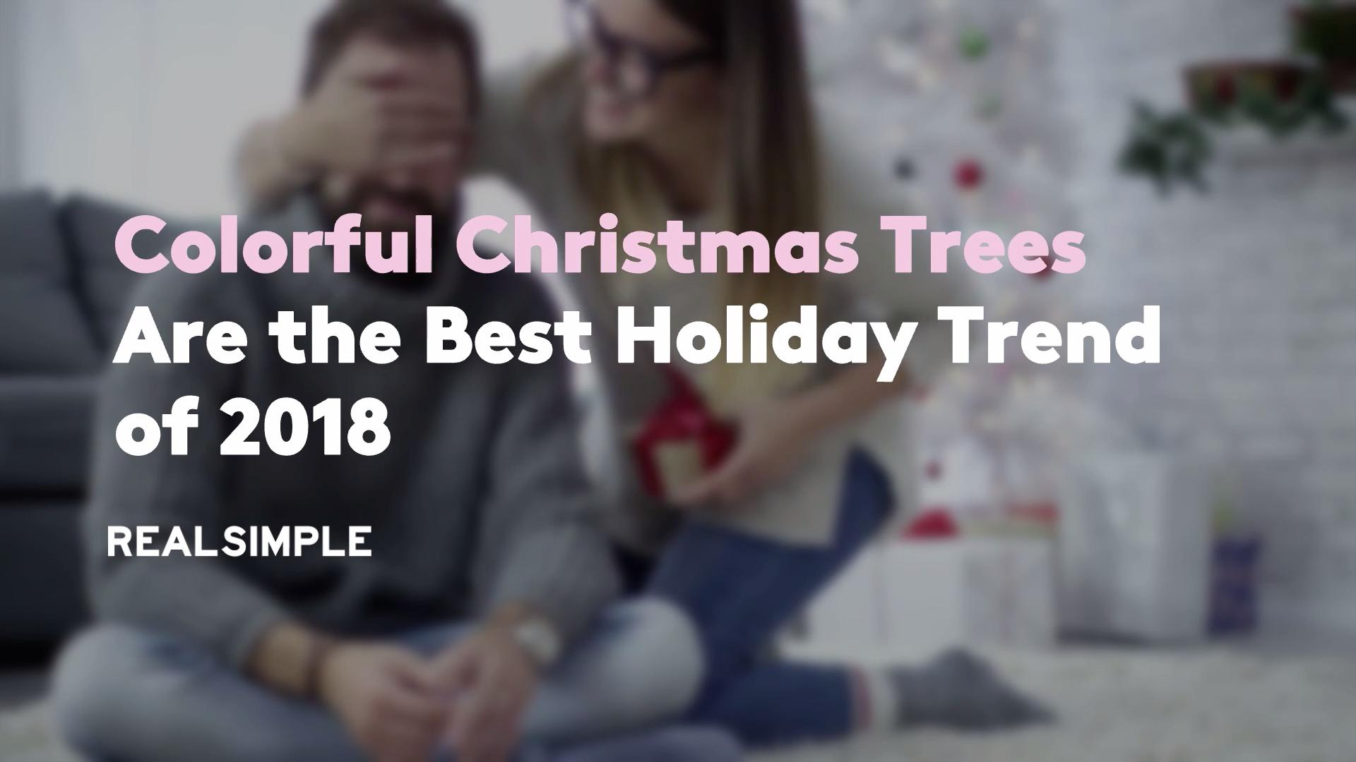Colorful Christmas Trees Are the Best Holiday Trend of 2018