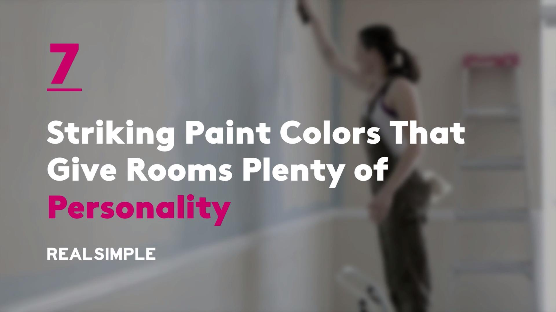 7 Striking Paint Colors That Give Rooms Plenty of Personality