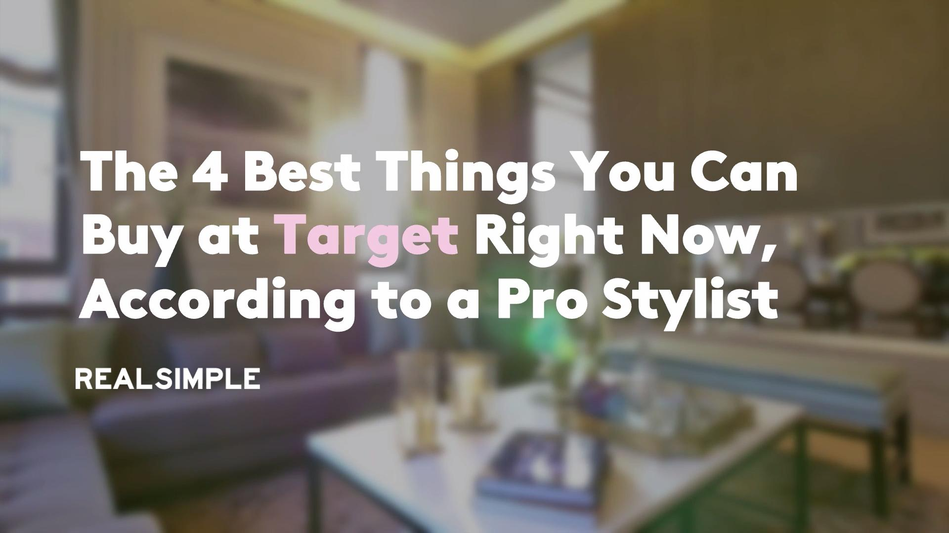 The 4 Best Things You Can Buy at Target Right Now, According to a Pro Stylist