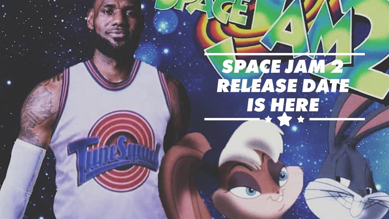 'Space Jam' Sequel Starring LeBron James Now Has A Release Date