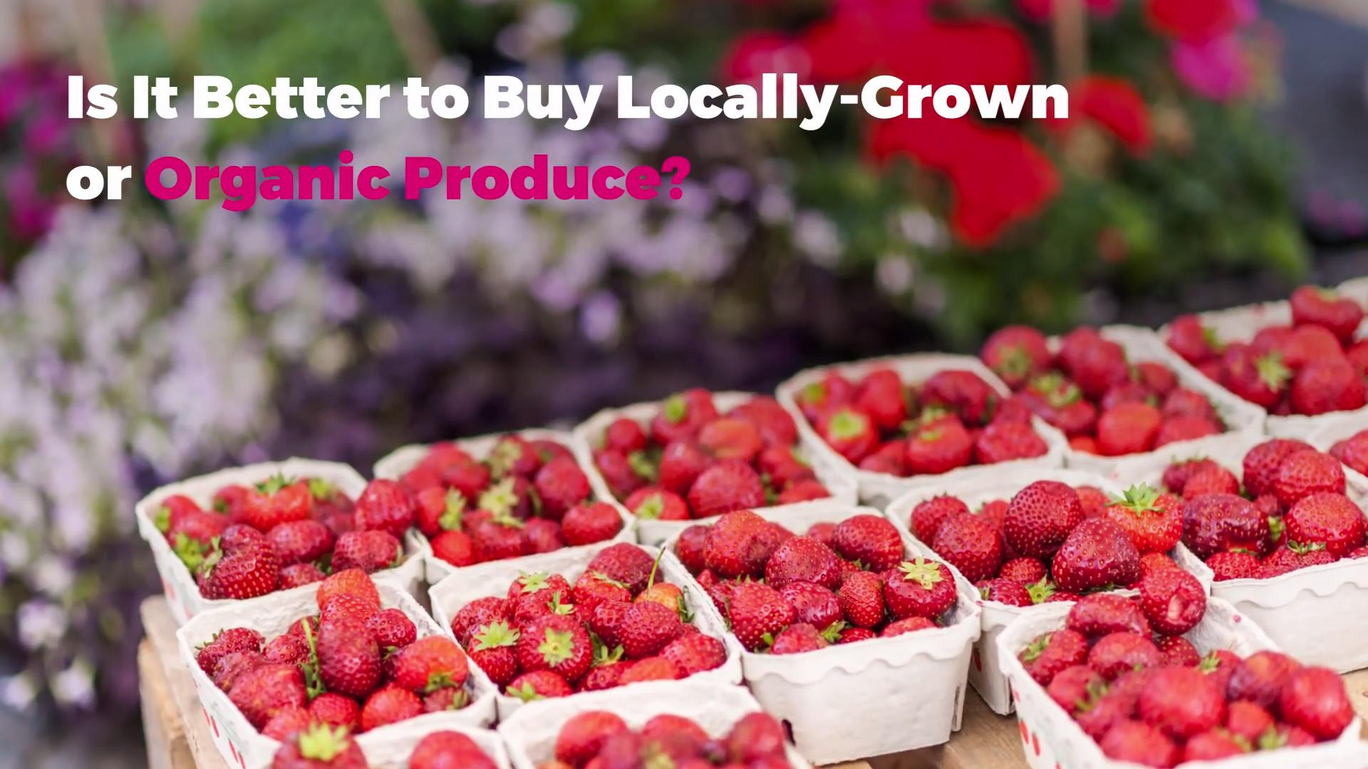 Is Organic Produce Superior In Taste And Nutrition?