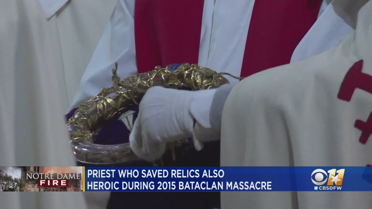 Chaplain Who Aided Paris Terror Attack Victims Helped Save Relics From Burning Notre Dame