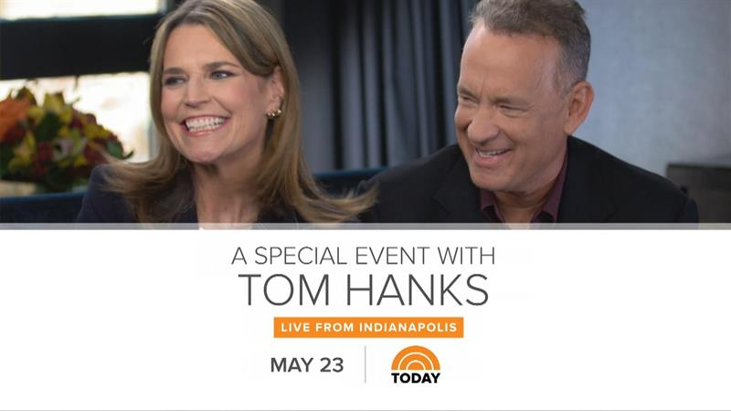 Tom Hanks to co-anchor 'Today' show with Savannah Guthrie on May 23
