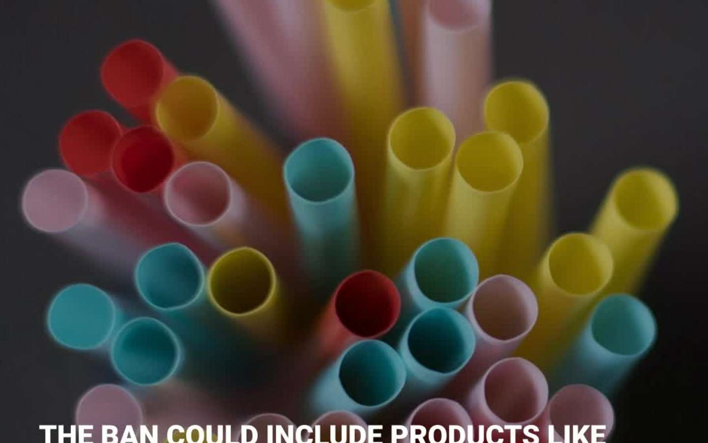 Here Are The Plastics Likely To Be Banned In Canada, And The