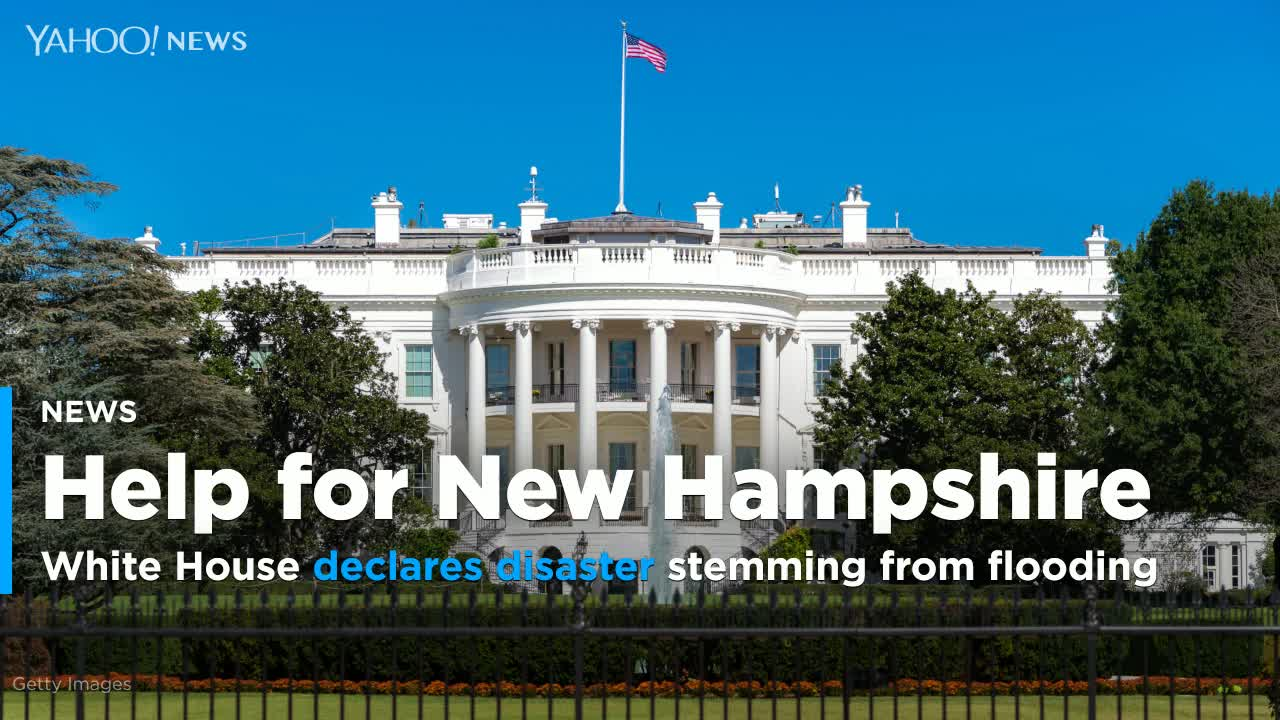 White House declares NH disaster stemming from flooding