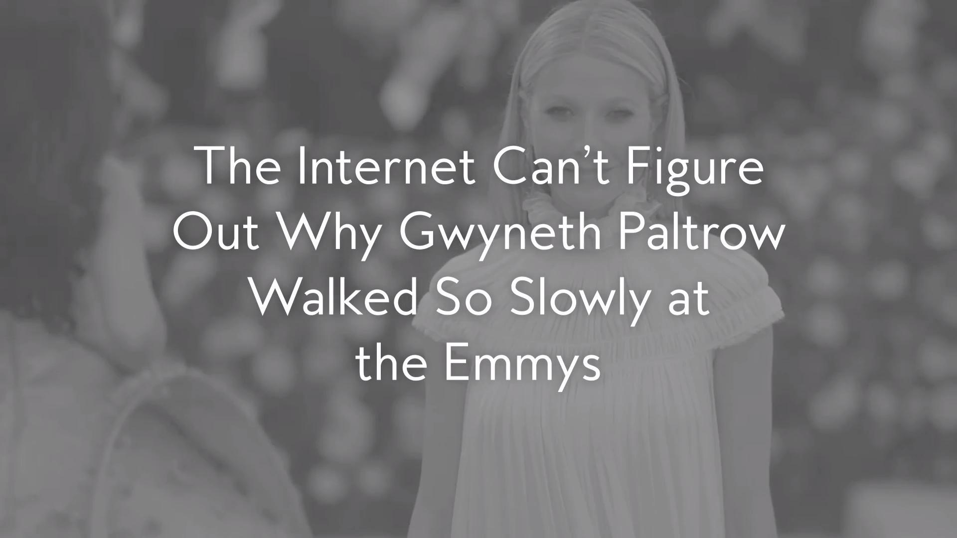 Gwyneth Paltrow's Ridiculously Silly Emmys Walk, Explained