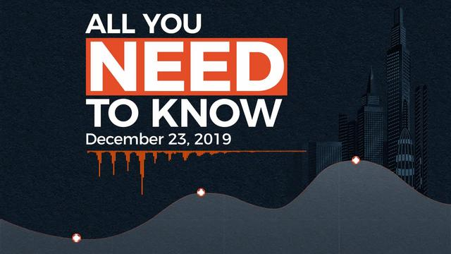All You Need To Know On December 23, 2019
