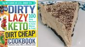 Low-Carb, Low-Cost Peanut Butter Pie Recipe! (DIRTY, LAZY, KETO)