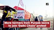 More farmers from Punjab leave to join 'Delhi Chalo' protest