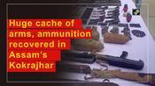 Huge cache of arms, ammunition recovered in Assam's Kokrajhar