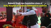 Rajnath Singh lays foundation stone of Army Hospital of Central Command in Lucknow