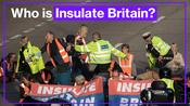 Who is 'Insulate Britain'?